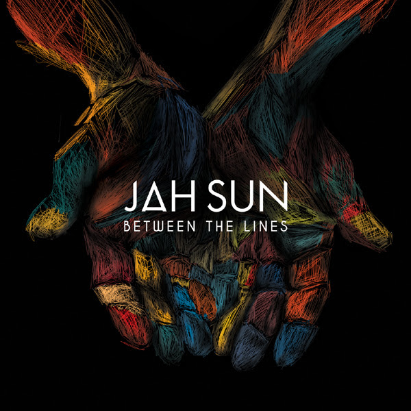 Jah Sun Between The Lines Press Release