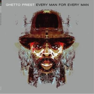 Ghetto Priest Every Man For Every Man 12 vinyl