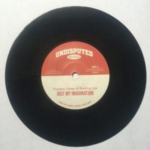 "Hopeton James Ranking Joe Just My Imagination 7"" vinyl"