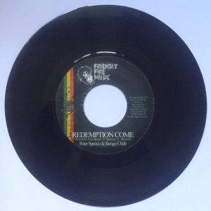 "Peter Spence & Bongo Chilli Redemption Come 7"" vinyl"