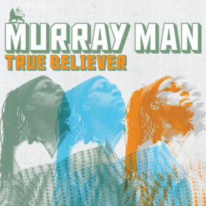Murray Man True Believer CD