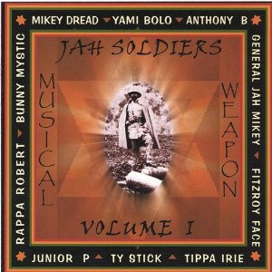 Jah Soldiers Musical Weapon Volume 1 Press Release