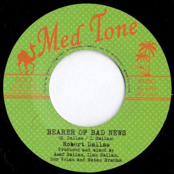 Robert Dallas - Bearer Of Bad News 7 vinyl