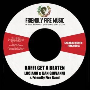 Luciano & Dan Giovanni - Haffi Get A Beaten 7 vinyl