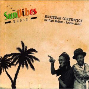 Sylford Walker Prince Allah - Rootsman Connection 10 vinyl