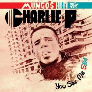 Charlie P You See Me Star 12 vinyl lp