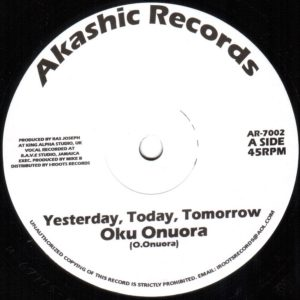 Oku Onuora Yesterday Today Tomorrow 7 vinyl