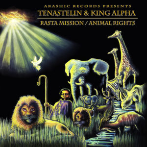 Tenastelin King Alpha Rasta Mission / Animal Rights 12 vinyl