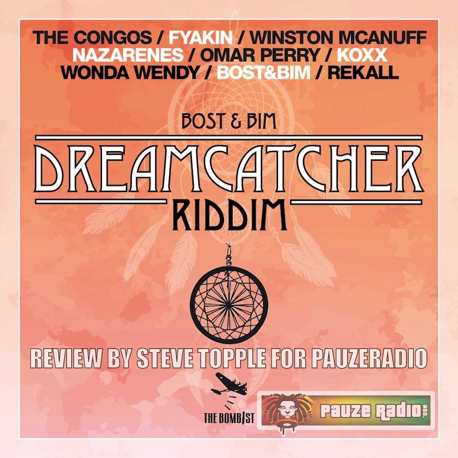 Dreamcatcher Riddim Review