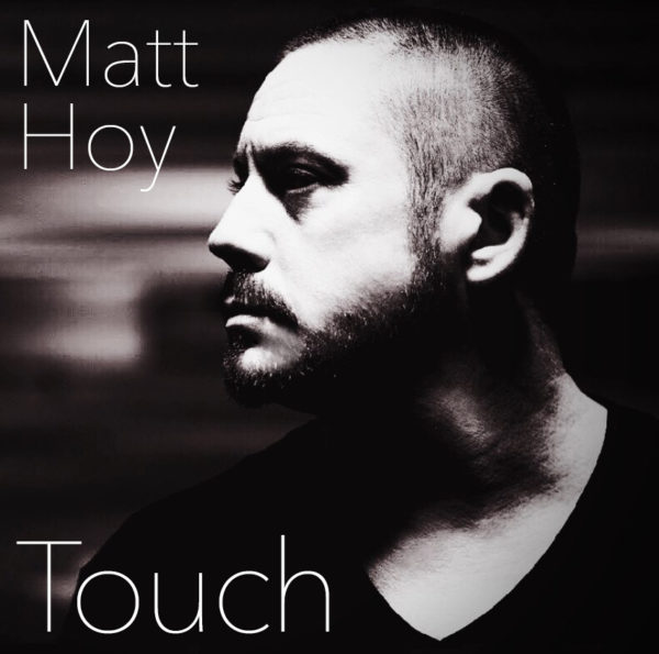 Matt Hoy Touch CD
