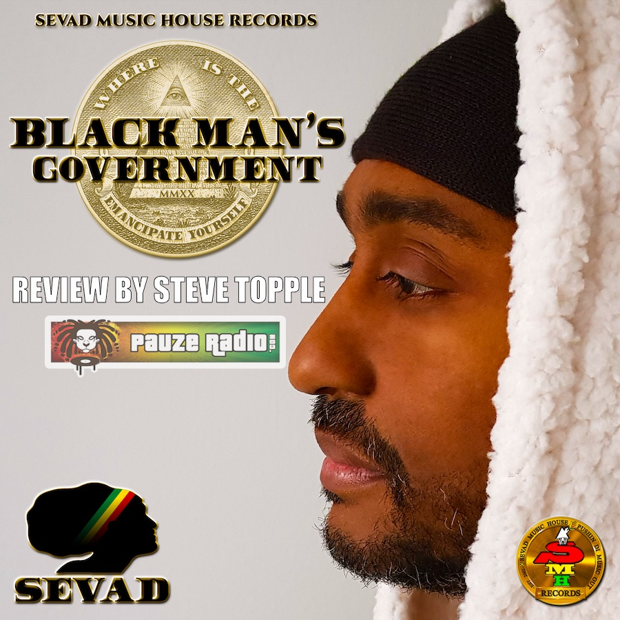 Sevad Black Man's Government Review