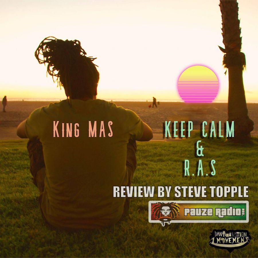 King MAS Keep Calm Review