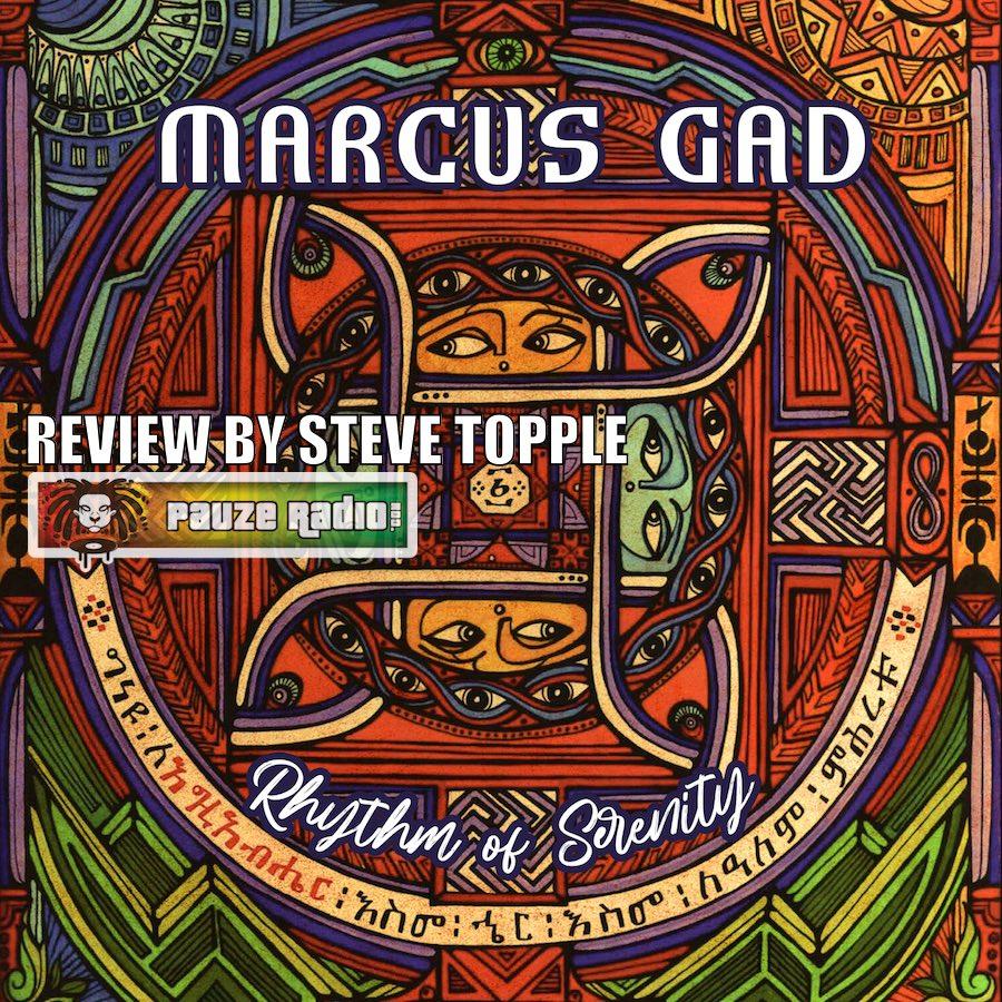 Marcus Gad Rhythm Of Serenity Review