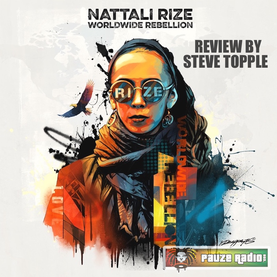 Nattali Rize Worldwide Rebellion Review