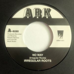 Irregular Roots No Way 7 vinyl
