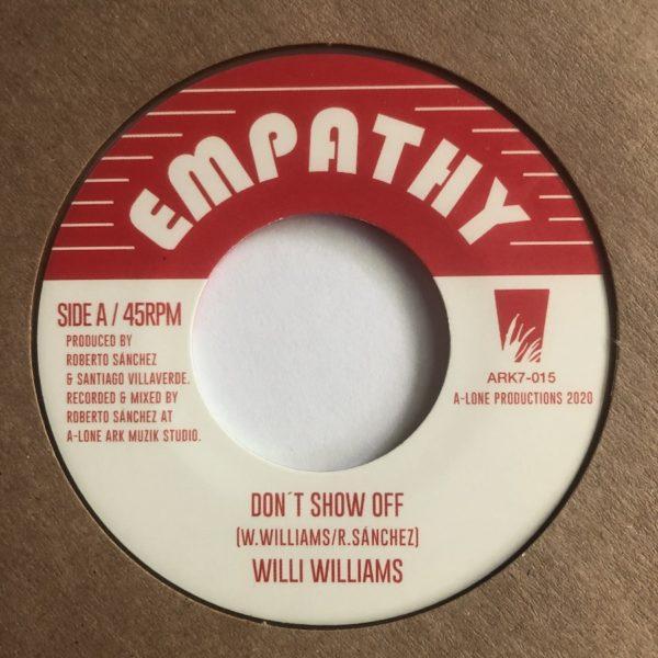 Willi Williams Don't Show Off 7 vinyl