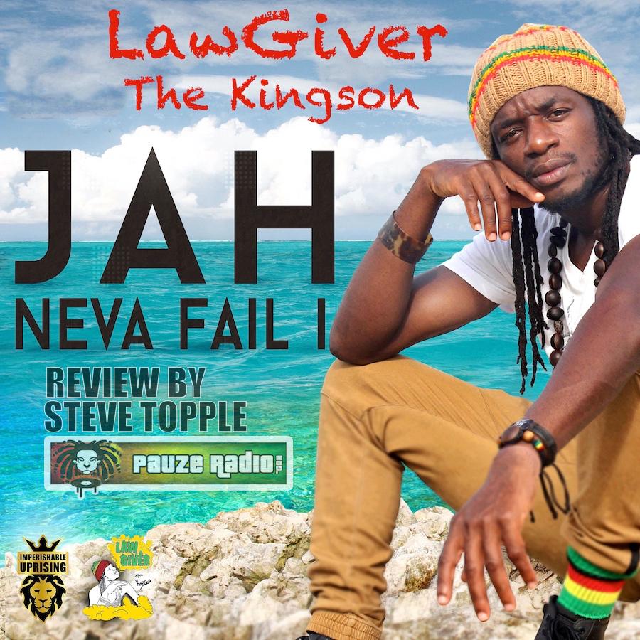 Lawgiver Jah Neva Fail I Review