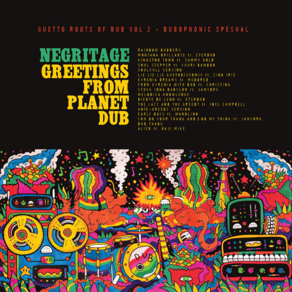 Negritage Greetings From Planet Dub