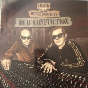 I-David Meets Dougie Conscious Dub Confliction 12 Vinyl LP