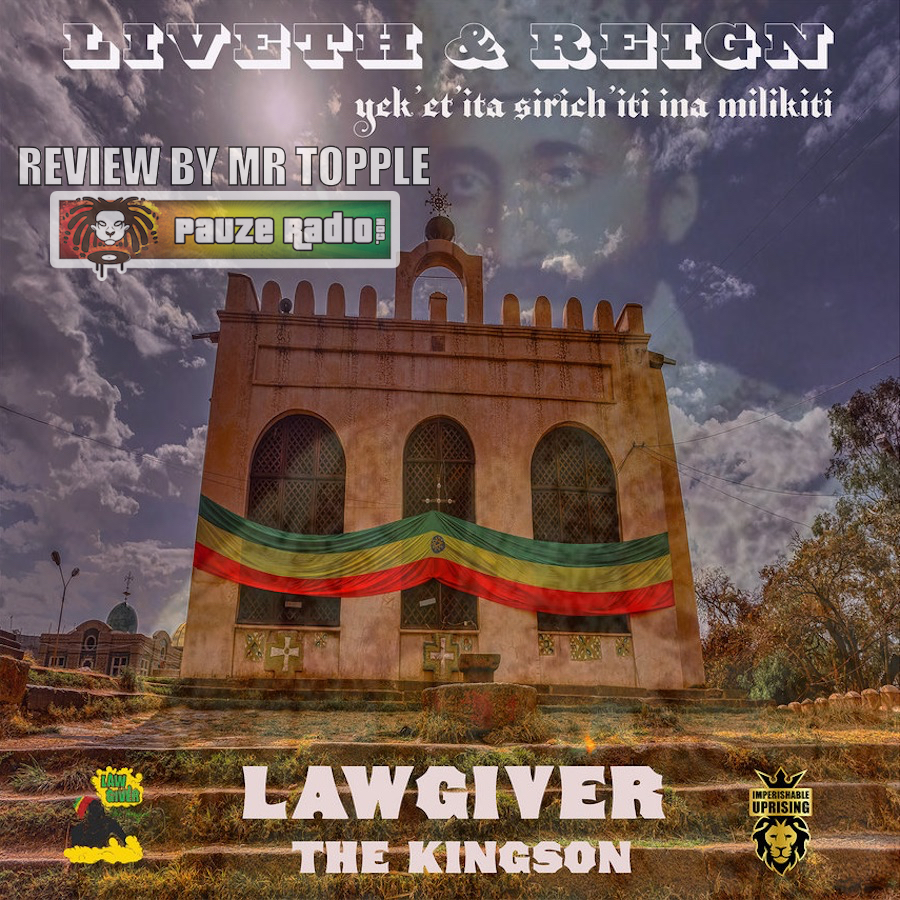 LawGiver The Kingson Liveth And Reign