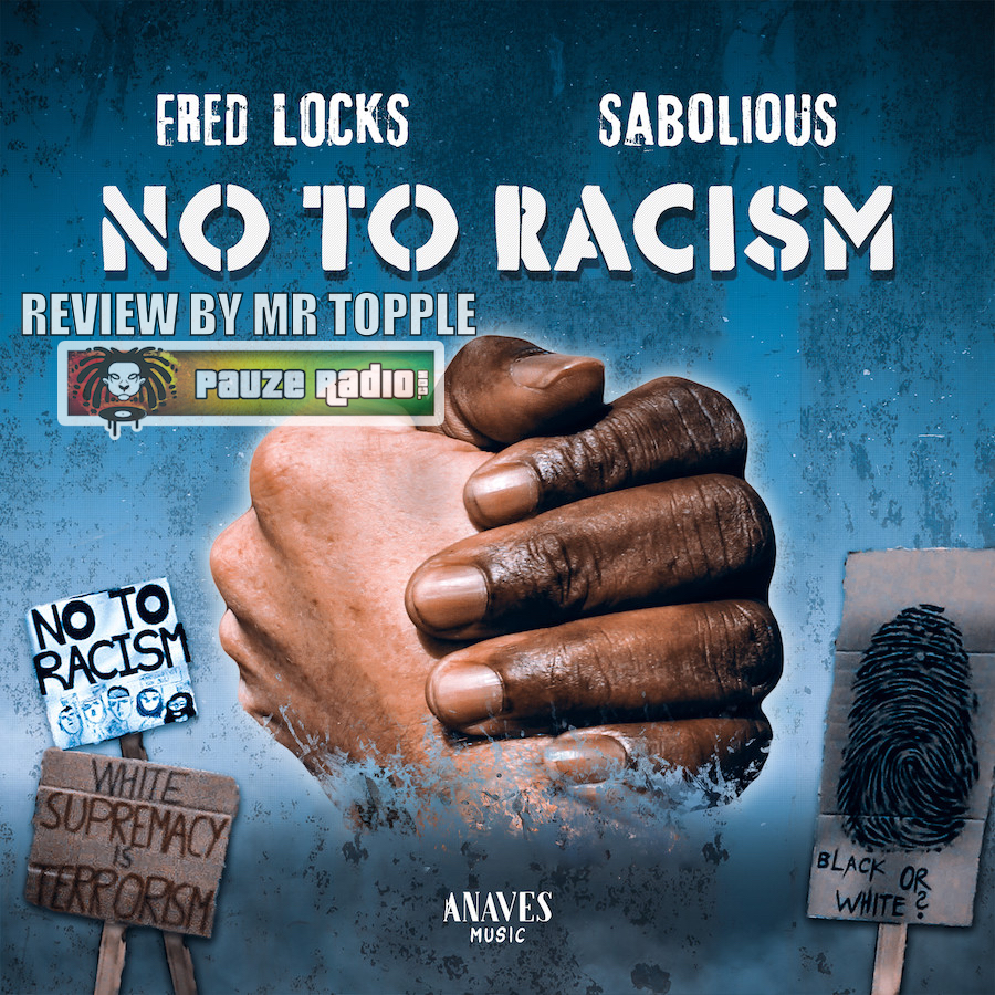 Fred Locks And Sabolious No To Racism Review