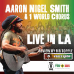 Aaron Nigel Smith And 1 World Chorus Live In LA Review