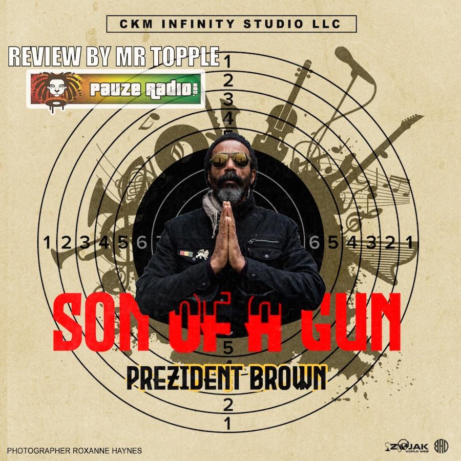 Prezident Brown Son Of A Gun Review