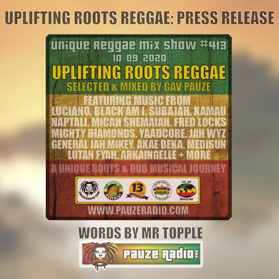 Uplifting Roots Reggae Mix Press Release
