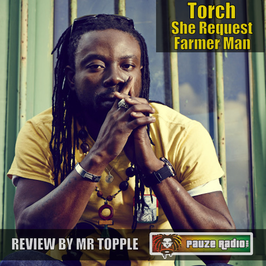 Torch She Request Farmer Man Review