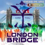 Kardi Tivali London Bridge Review