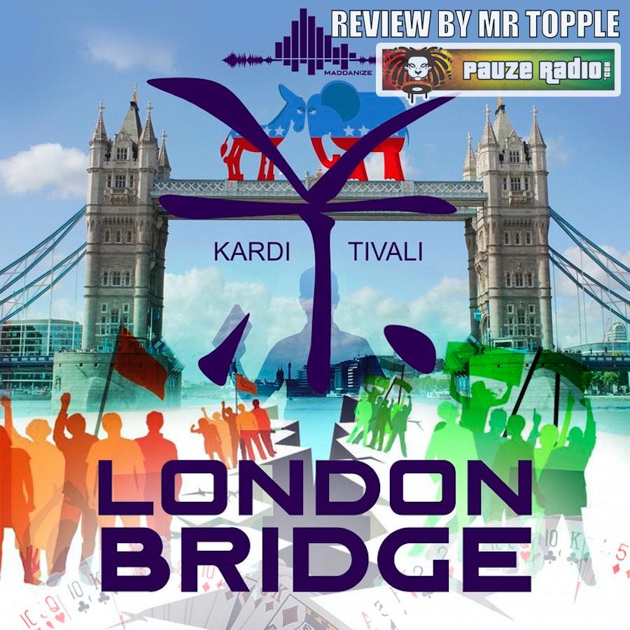 Kardi Tivali London Bridge Review