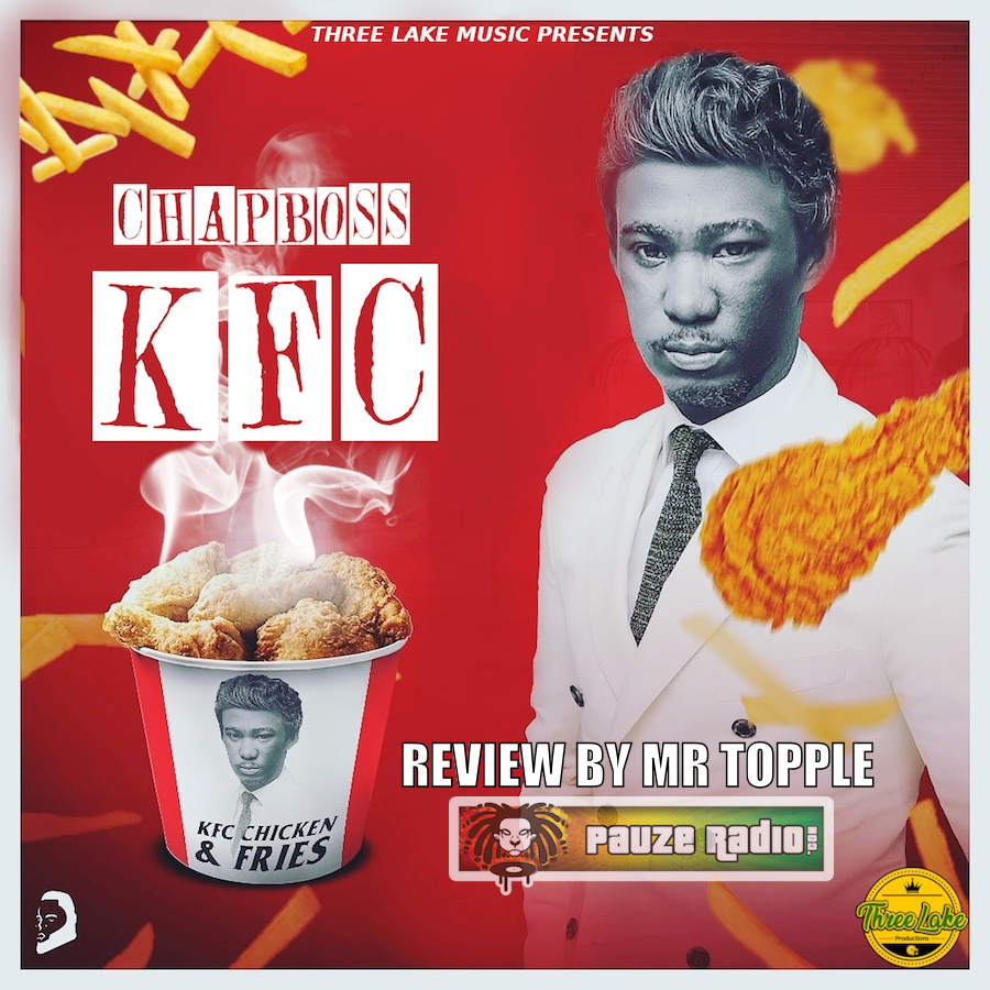 Chapboss KFC Review