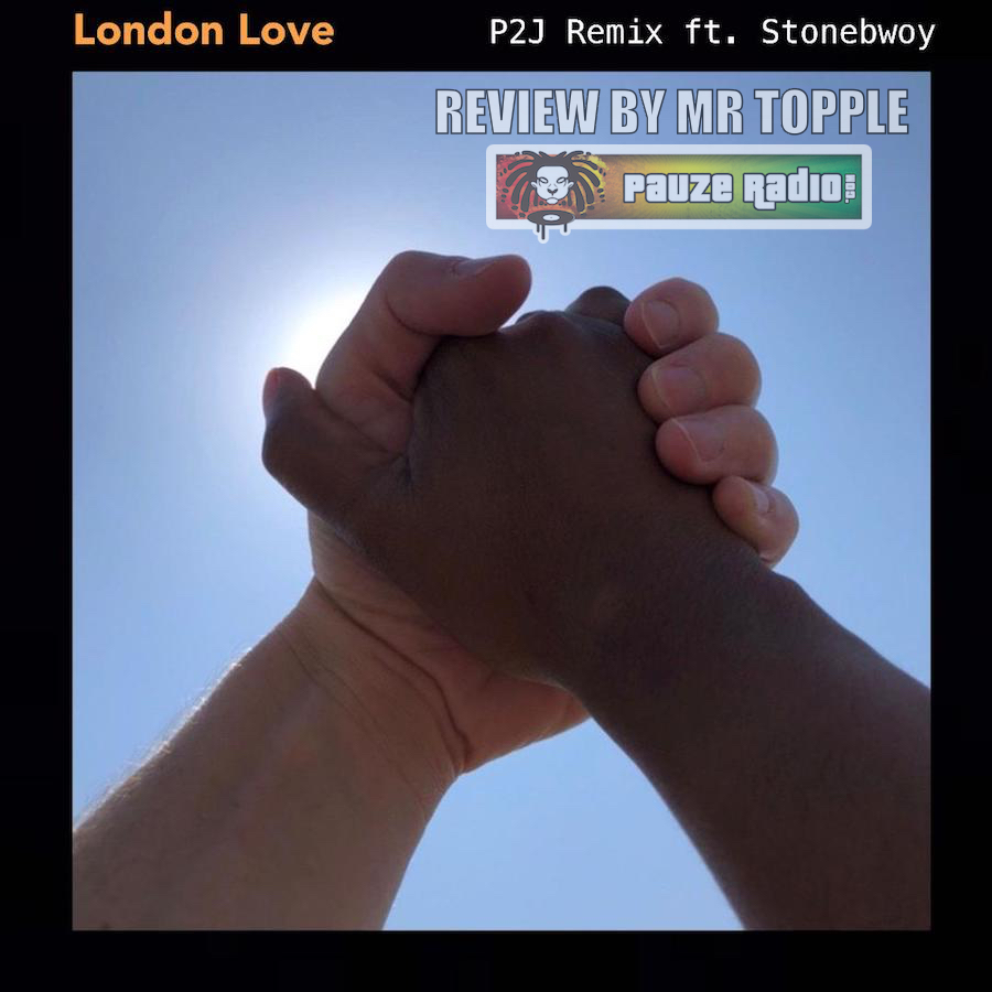 Weslee London Love P2J Stonebwoy Remix Review