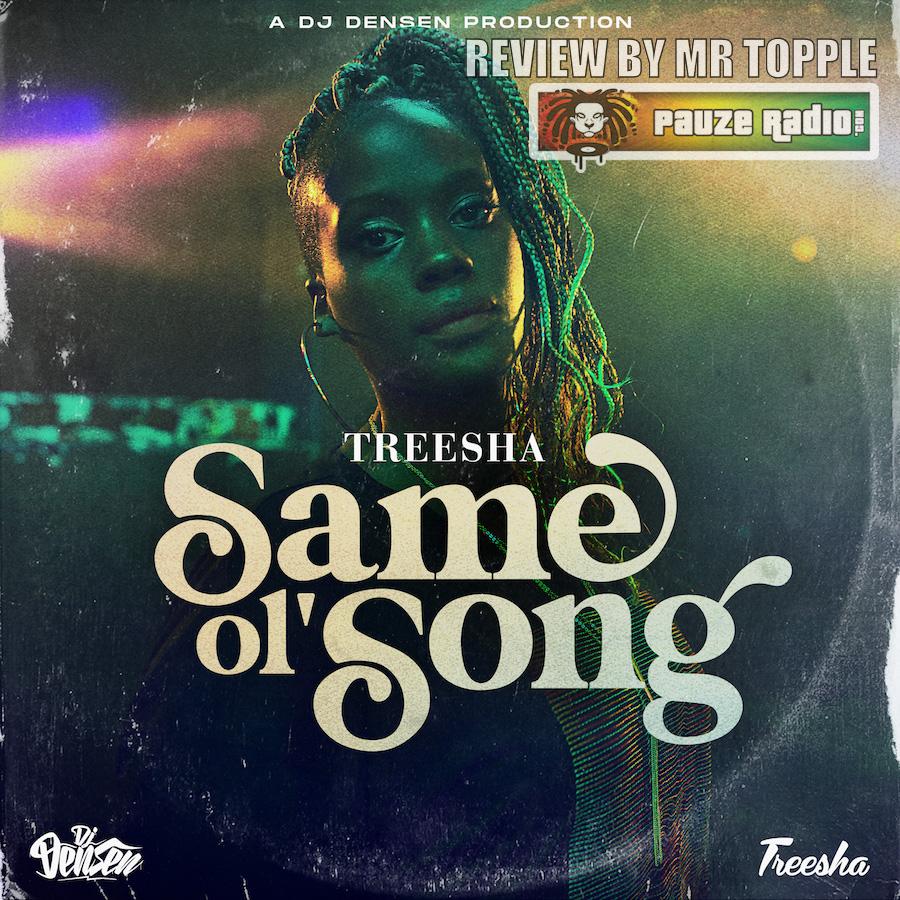 Treesha Same Ol Song Review