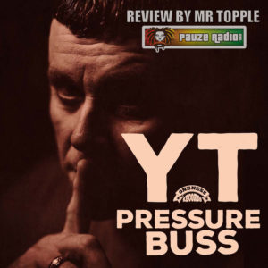YT Pressure Buss Review