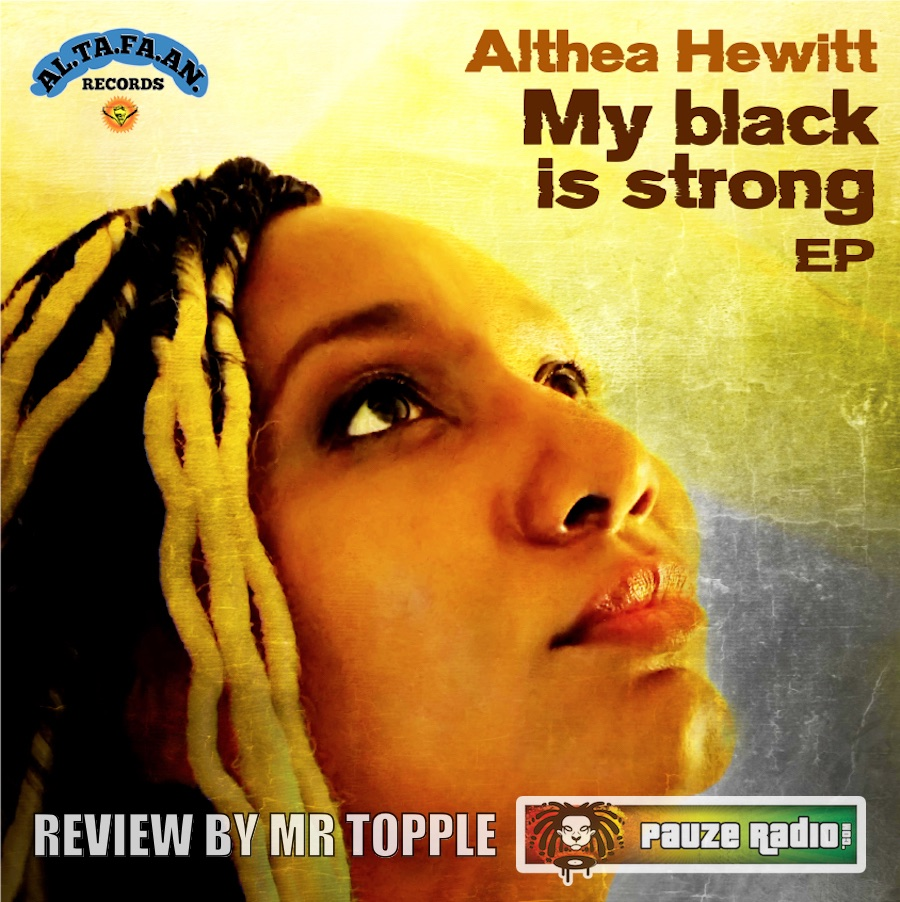 Althea Hewitt My Black Is Strong EP Review