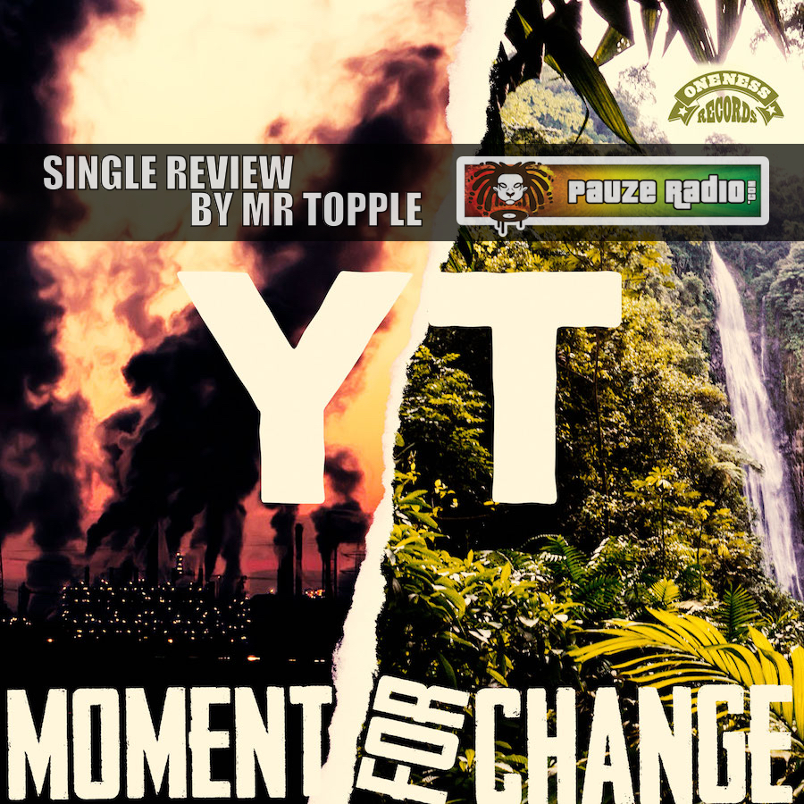 YT Moment For Change Single Review