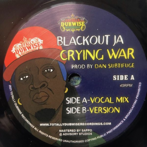 Blackout JA Crying War 7 vinyl