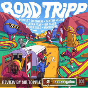 Road Tripp Riddim Review