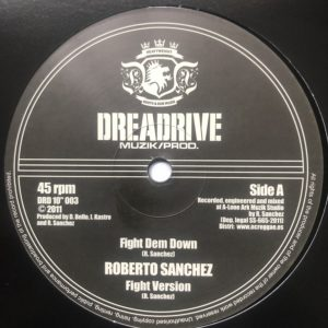 Roberto Sanchez Fight Dem Down 10 vinyl