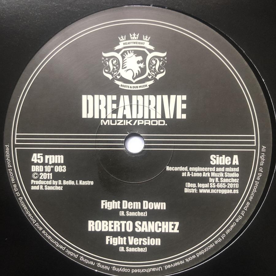 Roberto Sanchez Fight Dem Down 10 vinyl