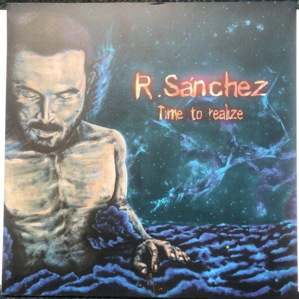 Roberto Sanchez Time To Realize 12 vinyl