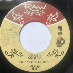 Muscle Emanuel Crazy World 7 vinyl
