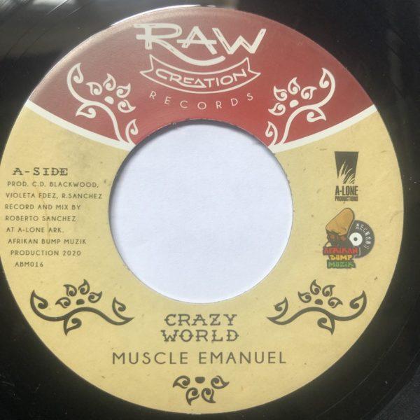 Muscle Emanuel Crazy World 7 vinyl