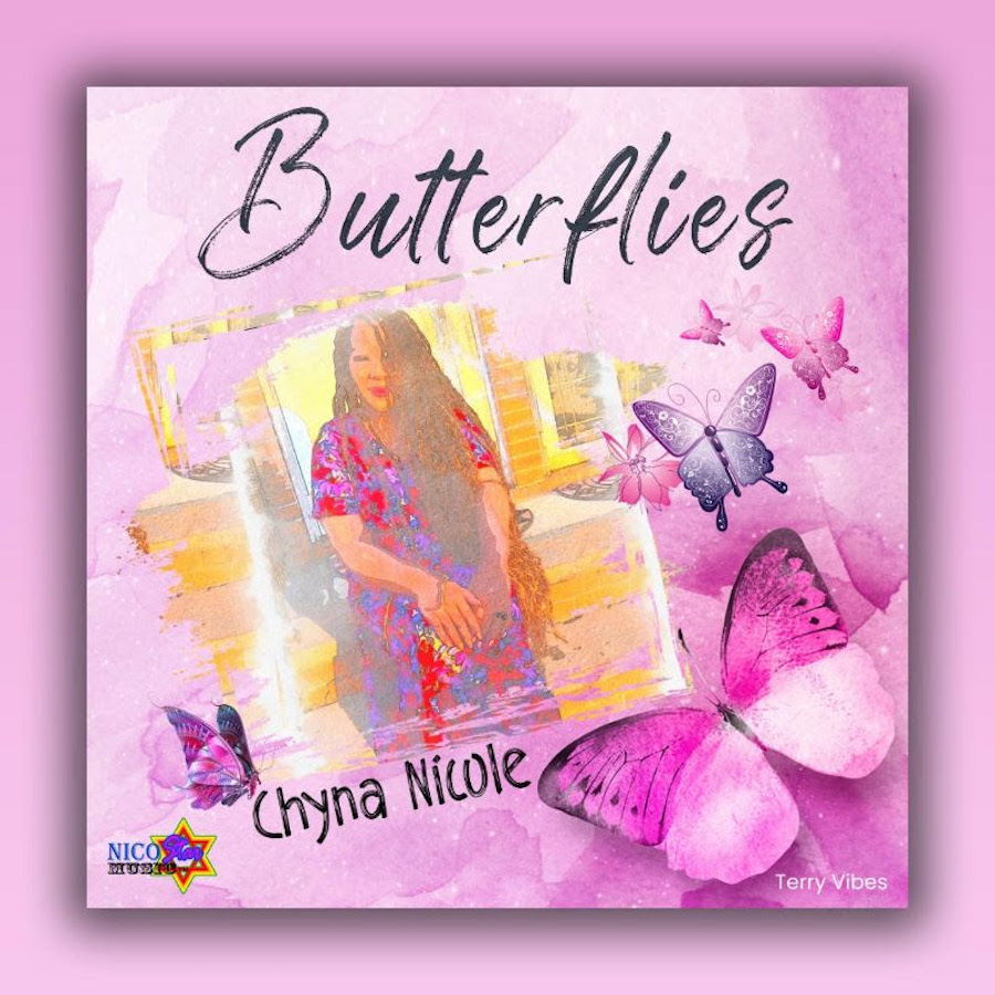 Chyna Nicole Butterflies Press Release