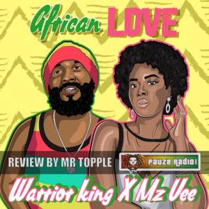 Warrior King MzVee African Love Review