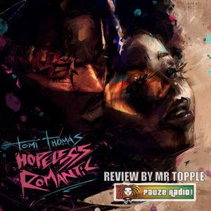 Tomi Thomas Hopeless Romantic Review