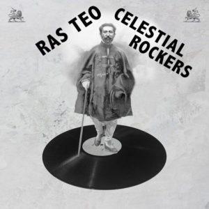 Ras Teo Celestial Rockers 12 vinyl LP