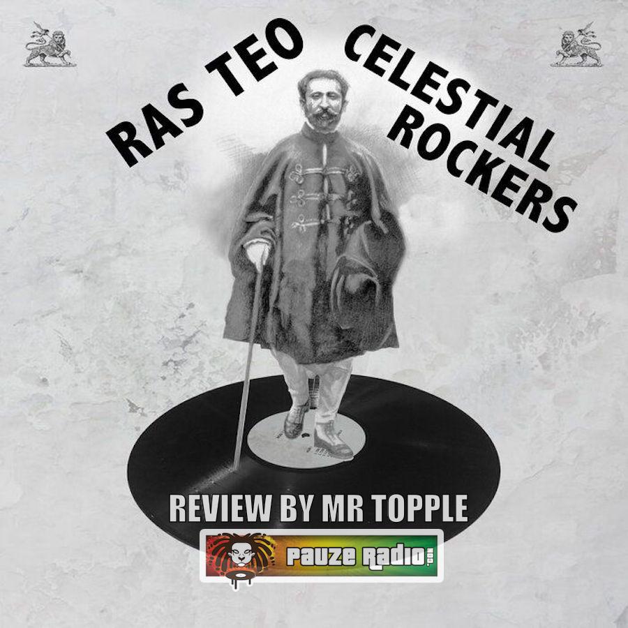 Ras Teo Celestial Rockers Review