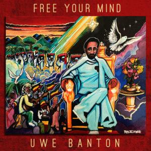 Uwe Banton Free Your Mind CD
